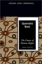 Upendra Baxi: The Future of Human Rights
