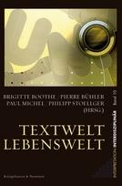 Philipp Stoellger: Textwelt - Lebenswelt